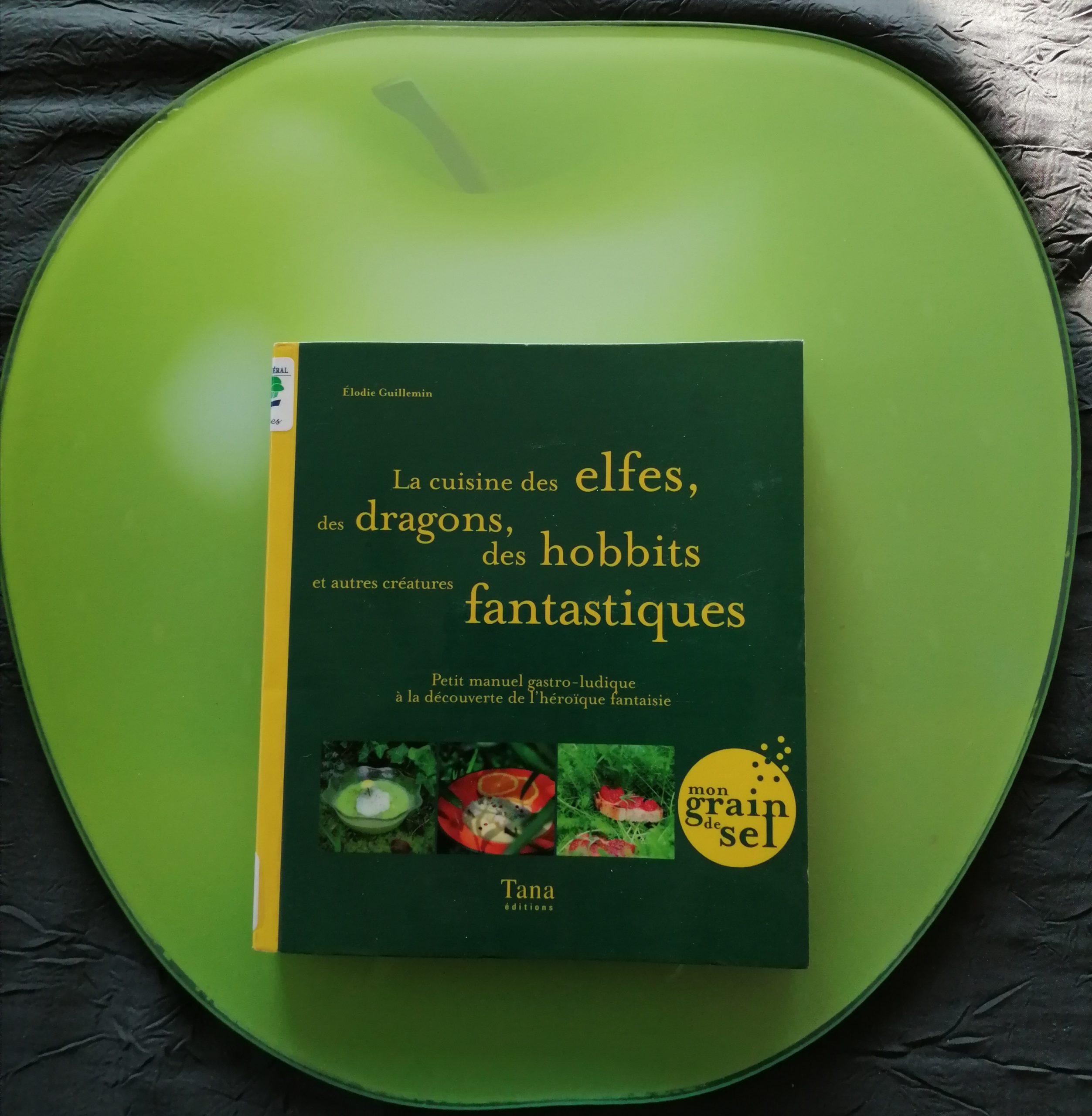 cuisine elfes hobbits